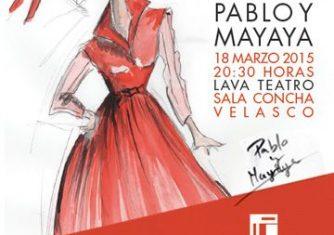 25 Años con Pablo y Mayaya Colección UP-TOWN